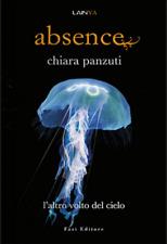 Absence, L'altro volto del cielo #2 - Chiara Panzuti