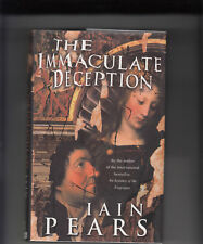 Iain Pears THE IMMACULATE DECEPTION True 1st ed. HC Signed