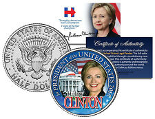 HILLARY CLINTON FOR PRESIDENT 2016 Colorized JFK Half Dollar US Coin WHITE HOUSE
