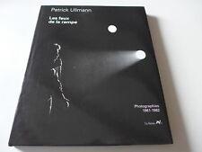 Patrick Ullmann  - Les feux de la rampe. Photographies 1961-1982
