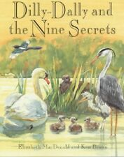 Dilly-Dally and the Nine Secrets - Ken Brown