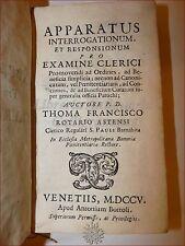ROERO, Tommaso: APPARATUS PRO EXAMINE CLERICORUM 1705 Venezia Bortoli Pergamena