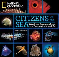 Citizens of the Sea: Wondrous Creatures from the Census of Marine Life (Hardback