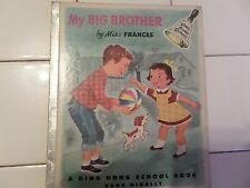 My Big Brother, A Ding Dong School Book, 1954(Miss Frances; Children's)