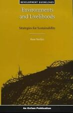 Environments and Livelihoods: Strategies for Sustainability (Oxfam Development G