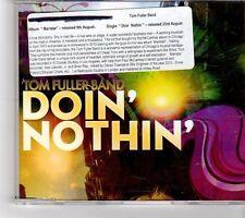 (FK592) Tom Fuller Band, Doin' Nothin' - 2010 CD