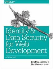 Identity and Data Security for Web Development : Best Practices by Jonathan...