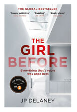 Very Good, The Girl Before: The addictive Sunday Times bestseller everyone is gr