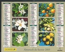 CALENDRIER DES POSTES - ALMANACH DU FACTEUR 2003 Z22