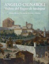 Angelo Cignaroli Vedute del Regno di Sardegna - Silvana Editoriale Milano 2012