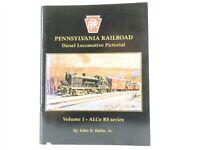 PRR Pennsylvania Railroad Diesel Locomotive Pictorial Volume 1 - ALCo RS series