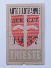 TRAM TRANVIE BUS abbonamento tessera Acegat Trieste 1957 Autofilotranvie 6