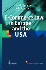 E-Commerce Law in Europe and the USA (2002, Hardcover)