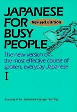 Japanese for Busy People I: Text (Japanese for Busy People Series) AJALT Paperb
