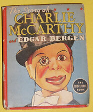 Story of Charlie McCarthy 1938 Big Little book Great Illustrations!v Nice See!