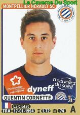 286 QUENTIN CORNETTE # ROOKIE # MONTPELLIER.HSC STICKER PANINI FOOT 2016