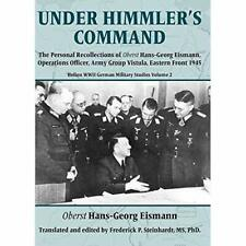 Under Himmler's Command: The Personal Recollections of  - Paperback / softback N