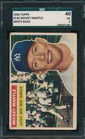 1956 Topps Set Break # 135 Mickey Mantle (WHITE BACK) SGC 3 Not PSA *OBGcards*
