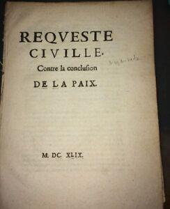 REQUESTE CIVILE CONTRE LA CONCLUSION DE LA PAIX. 1649.