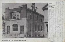 First National Bank Dallas PA handsome vintage postcard postally used in 1908