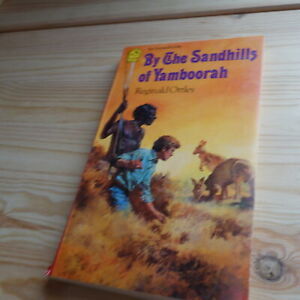 BY THE SANDHILLS OF YAMBOORAH 1965 Childrens ANIMALS Fiction ADVENTURE Fantasy