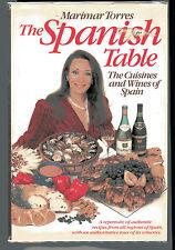 THE SPANISH TABLE COOKBOOK Marimar Torres HB/DJ 1986 Cuisine of Spain