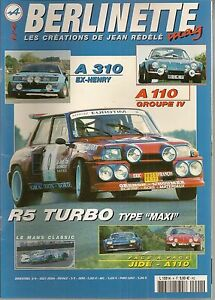 BERLINETTE MAG 4 JIDE ALPINE A110 RENAULT 5 MAXI TURBO A310 EX-HENRY A110 Gr4