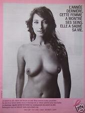 PUBLICITÉ 2006 CANCER DU SEIN ELLE A SAUVÉ SA VIE - ADVERTISING