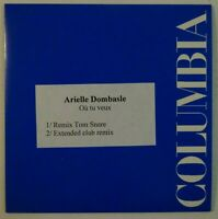 "ARIELLE DOMBASLE : OU TU VEUX (12"" EXTENDED REMIX TOM SNARE) ♦ CD Single PROMO ♦"