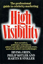 High Visibility : How to Create, Market and Achieve Successful Images (hardback)