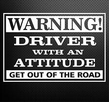 Warning! Driver With An Attitude Art Design Car Vinyl Sticker Decals