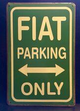 Fiat Parking Only Metal Sign / Vintage Garage Wall Decor (30 x 20cm)