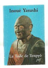 Inoué YASUSHI La tuile de Tenpyo 1985 rare!!