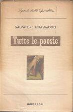 Salvatore Quasimodo - Tutte le poesie - Mondadori, 1° edizione, 1960