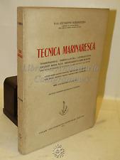 NAUTICA MARINA MILITARE - G. Sorrentino: TECNICA MARINARESCA - Ed. A.Milani 1951