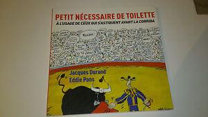 Petit nécessaire de toilette... Eddie PONS & Jacques DURAND