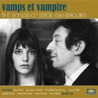 VAMPS ET VAMPIRE-THE SONGS OF SERGE GAINSBOURG  CD NEUF - BRIGITTE BARDOT UVM