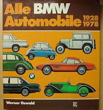 Alle BMW-Automobile 1928-1978 Geschichte Typen Modelle Dixi BMW Buch Book