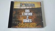 DIS L'HEURE 2 RIMES - CD ALBUM COMPILATION - RAP FRANCAIS