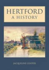 Hertford A History - Jacqueline Cooper *FREE P&P*