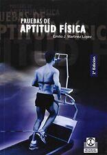 USED (GD) Pruebas de Aptitud Fisica (Spanish Edition) by Emilio J. Martinez Lope