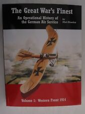 The Great War's Finest: An Operational History of the German Air Service (Operat