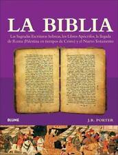 La Biblia : Las Sagradas Escrituras Hebreas, los Libros Apocrifos, la Llegada de