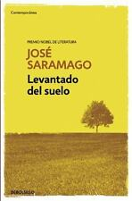 LEVANTADO DEL SUELO/ RAISED FROM THE GROUND - SARAMAGO, JOST/ LOSADA, BASILIO (T