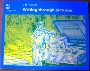 Writing Through Pictures, by J B Heaton - 0582791081