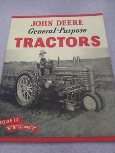 John Deere Models A,B,G, & H - Paperback General-Purpose Tractors - K