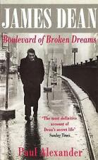 James Dean: Boulevard of Broken Dreams, Paul Alexander | Paperback Book | Good |