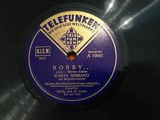 """ROSITA SERRANO """"Bobby""""/""""Schon Dass Du Wieder Bei Mir Bist"""" 78rpm 10"""" 1939 EX/NM"""