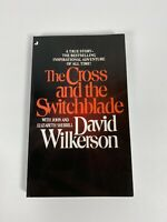 The Cross and the Switchblade by Elizabeth Sherrill, David Wilkerson and John...