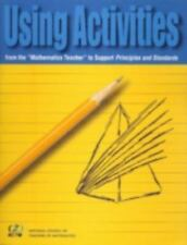 "Using Activities from the ""Mathematics Teacher"" to Support Principles and"